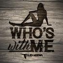 Who's With Me (Single) thumbnail