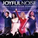 Joyful Noise (Original Motion Picture Soundtrack) thumbnail