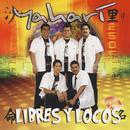 Libres Y Locos thumbnail