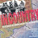 Incountry - Folk Songs Of Americans In The Vietnam War thumbnail