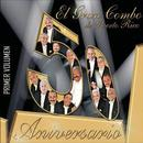 El Gran Combo De Puerto Rico - 50 Aniversario, Vol. 1 thumbnail