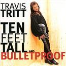 Ten Feet Tall And Bulletproof thumbnail