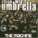 The Sick Wid It Umbrella: The Machine thumbnail