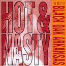 Hot And Nasty: The Best Of Black Oak Arkansas thumbnail