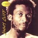 Jimmy Cliff: The Ultimate Collection thumbnail