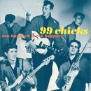 99 Chicks thumbnail