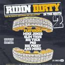 Ridin' Dirty In The South, Vol. 2 (Explicit) thumbnail