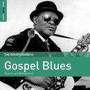 Rough Guide To Gospel Blues thumbnail