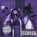 Pretty Ricky (Explicit Chopped & Screwed Version) (Explicit) thumbnail