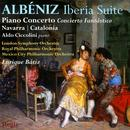 Albeniz: Iberia Suite, Piano Concerto, Concierto Fantastico; Navarra: Catalonia thumbnail