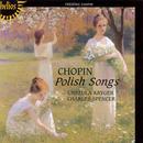 Chopin: Polish Songs thumbnail