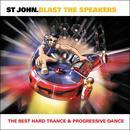 Blast The Speakers: The Best Of Hard Trance & Progressive Dance thumbnail