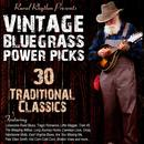 Vintage Bluegrass: Power Picks - 30 Traditional Classics thumbnail