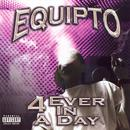 4 Ever In A Day (Explicit) thumbnail