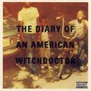 Diary Of An American Witchdoctor thumbnail