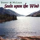 Seeds Upon The Wind: Songs From The Children Of Scota thumbnail