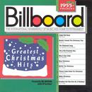 Billboard Greatest Christmas Hits (1955-Present) thumbnail