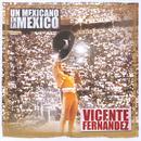 Un Mexicano En La Mexico: Vicente Fernandez thumbnail
