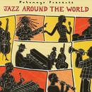 Putumayo Presents: Jazz Around The World thumbnail