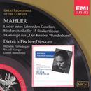 Mahler Lieder: Des Knaben Wunderhorn thumbnail