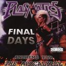 Final Days - Anthems For The Apocalypse (Explicit) thumbnail