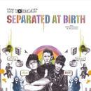 Separated At Birth thumbnail