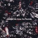 We Grow, You Decline thumbnail
