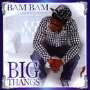 Big Thangs thumbnail