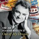 Oscar Hammerstein II: Out Of My Dreams thumbnail