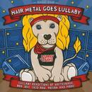 Little Headbangers: Hair Metal Goes Lullaby thumbnail