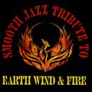 Smooth Jazz Tribute To Earth, Wind & Fire thumbnail