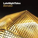 Late Night Tales - Bonobo thumbnail