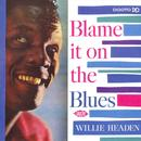 Blame It On The Blues thumbnail