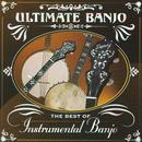 Ultimate Banjo: The Best Of Instrumental Banjo thumbnail