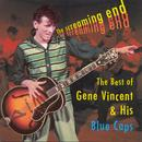The Screaming End: The Best Of Gene Vincent & His Blue Caps thumbnail