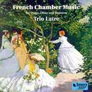 French Chamber Music For Piano, Oboe And Bassoon thumbnail