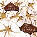 These Are All Beautiful Things thumbnail