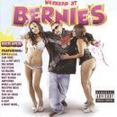Weekend At Bernies (Explicit) thumbnail