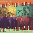 What's Your Name? (El Toro R&B 106) thumbnail