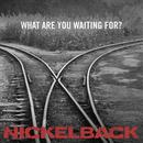 What Are You Waiting For? (Single) thumbnail