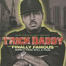 Finally Famous: Born A Thug, Still A Thug thumbnail
