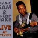 Magic Sam And Shakey Jake Live At Sylvio's thumbnail
