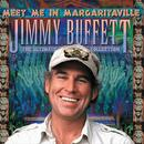 Meet Me In Margaritaville: The Ultimate Collection thumbnail