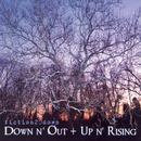 Down N' Out + Up N' Rising thumbnail