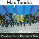 Parallax Error Beheads You thumbnail