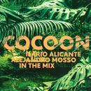 Cocoon Ibiza (Mixed By Ilario Alicante & Alejandro Mosso) thumbnail