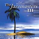 The Jazzmasters III thumbnail