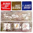 Dizzy Gillespie & James Moody With Gil Fuller thumbnail