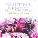 Beautiful Wedding: Classical Music For The Wedding Dinner thumbnail