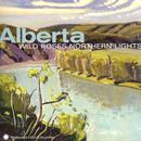Alberta: Wild Roses, Northern Lights thumbnail